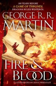 fire and blood by g r r martin