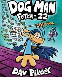 Dog Man Fetch-22 number 8