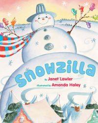Snowzilla by Janet Lawler